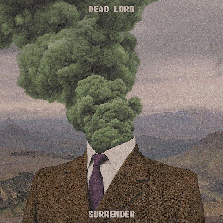 ¿Qué estáis escuchando ahora? - Página 2 Dead-Lord-Surrender-