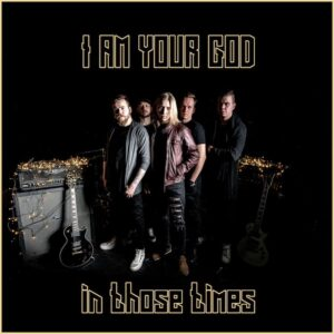 I Am Your God - In Those Times (EP)