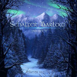 Schaffer/Barlow Project - Winter Nights
