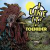 Toehider - I Like It