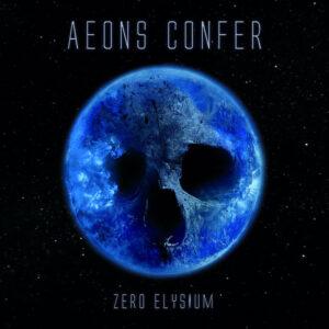 Aeons Confer - Zero Elysium