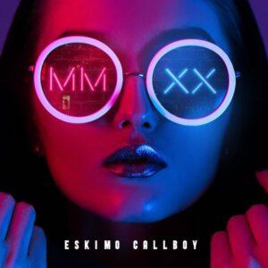 Eskimo Callboy - MMXX