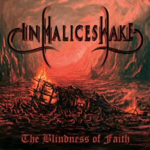 In Malices Wake - The Blindness of Faith