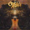 Once Awake - Bridgeburner