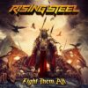 Rising Steel – Fight Them All