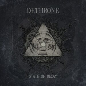 Dethrone - State Of Decay (EP)