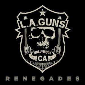 L.A. Guns - Renegades
