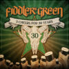 Fiddler's Green - 3 Cheers For 30 Years