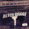 Alter Bridge - Walk The Sky 2.0 (EP)