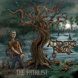 Adder's Fork - The Fatalist