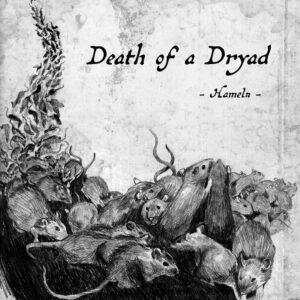 Death Of A Dryad – Hameln