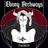 Ebony Archways - Taurus