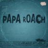 Papa Roach - Greatest Hits Vol. 2 - The Better Noise Years