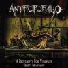 Antropofago - A Propensity for Violence... Cruelty Enslavement