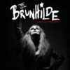 Brunhilde - To Cut A Long Story Short