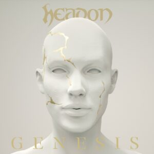 Headon – Génesis