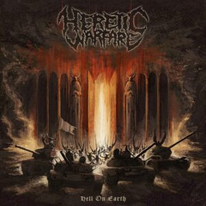 Heretic Warfare - Hell On Earth