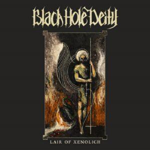 Black Hole Deity - Lair Of Xenolich