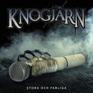 Knogjärn - Stora Och Farliga (Re-Release)
