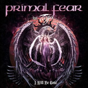 Primal Fear (feat. Tarja) - I Will Be Gone (EP)