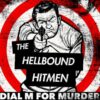 The Hellbound Hitmen – Dial M For Murder