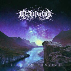 Wirbelwind - Time To Realize