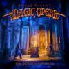 Marco Garau's Magic Opera - The Golden Pentakle