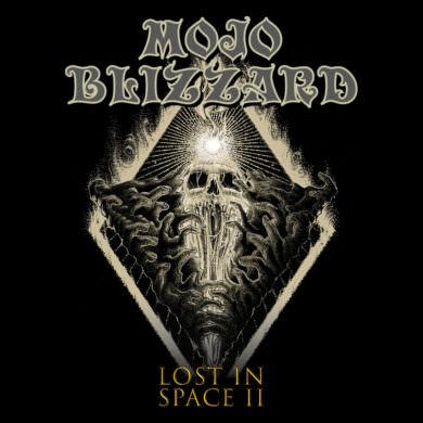 Mojo Blizzard - Lost In Space II