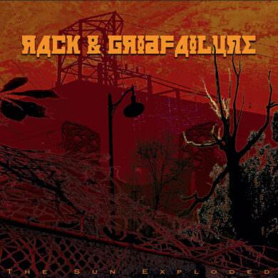 Rack & Gridfailure - The Sun Exploded