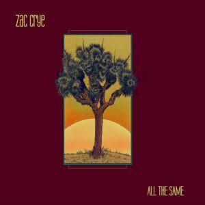 Zac Crye - All The Same