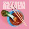 24/7 Diva Heaven - Stress