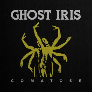 Ghost Iris - Comatose