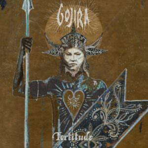 Gojira – Fortitude