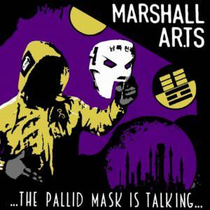 Marshall Ar.Ts - ...The Pallid Mask Is Talking...
