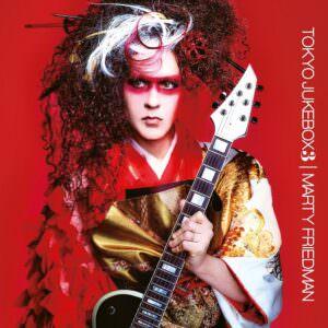 Marty Friedman - Tokyo Jukebox 3