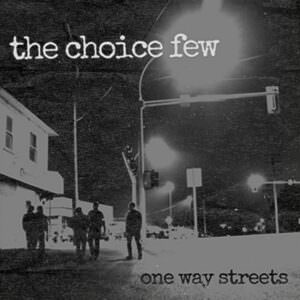 The Choice Few - One Way Streets