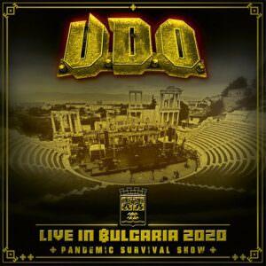 U.D.O. - Live In Bulgaria 2020  Pandemic Survival Show