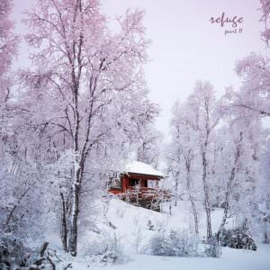 Refuge Part 2 - By Ripcord Records