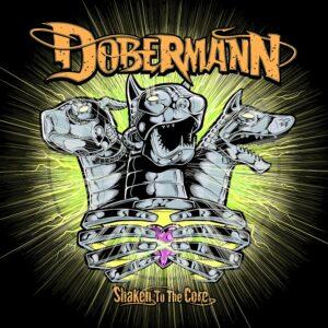 Dobermann - Shake To The Core