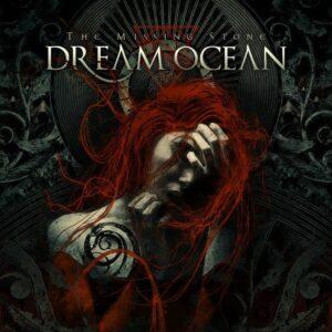Dream Ocean - The Missing Stone