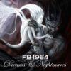 FB 1964 - Dreams And Nightmares