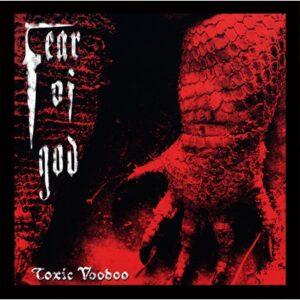 Fear Of God - Toxic Voodoo
