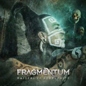 Fragmentum - Masters Of Perplexity