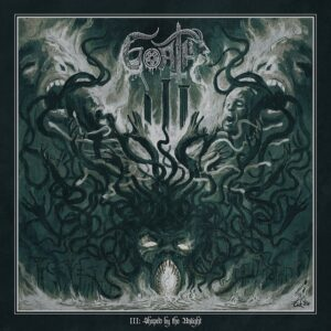 Goath - III: Shaped By The Unlight