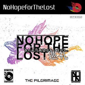 No Hope For The Lost - The Pilgrimage