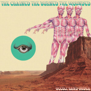 Occult Hand Order – The Chained, The Burned, The Wounded