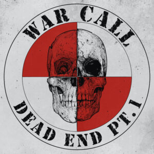 Warcall – Dead End Pt. 1