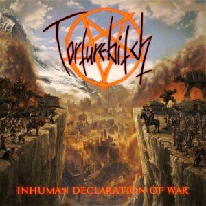 Torturebitch - Inhumen Declaration Of War