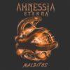 Amnesia Eternal - Malditos
