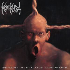 Konkhra - Sexual Affective Disorder (Re-Issue)